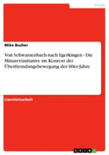 eBook Von Schwarzenbach nach Egerkingen - Die Minarettinitiative im Kontext der Überfremdungsbewegung der 60er-Jahre Cover