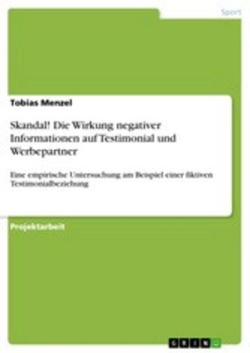 eBook Skandal! Die Wirkung negativer Informationen auf Testimonial und Werbepartner Cover