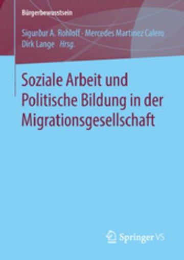 eBook Soziale Arbeit und Politische Bildung in der Migrationsgesellschaft Cover