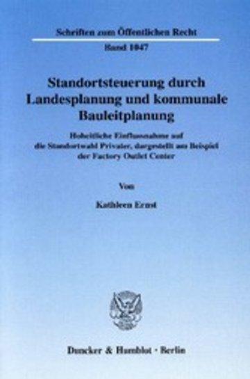 ebook standortsteuerung durch landesplanung und kommunale bauleitplanung cover - Offentliches Recht Beispiele