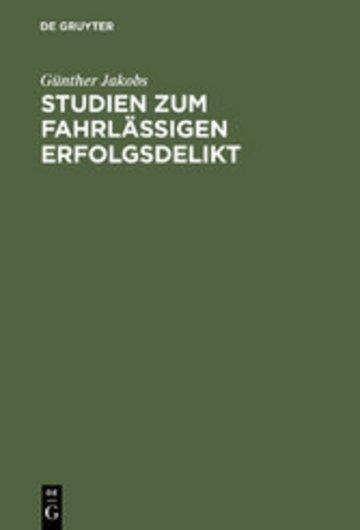 eBook Studien zum fahrlässigen Erfolgsdelikt Cover