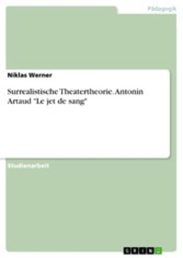 eBook Surrealistische Theatertheorie. Antonin Artaud 'Le jet de sang' Cover