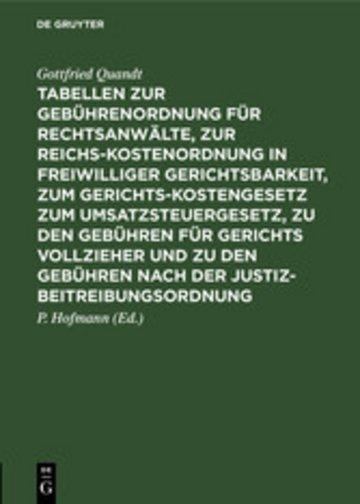 eBook Tabellen zur Gebührenordnung für Rechtsanwälte, zur Reichskostenordnung in freiwilliger Gerichtsbarkeit, zum Gerichtskostengesetz zum Umsatzsteuergesetz, zu den Gebühren für Gerichts vollzieher und zu den Gebühren nach der Justizbeitreibungsordnung Cover