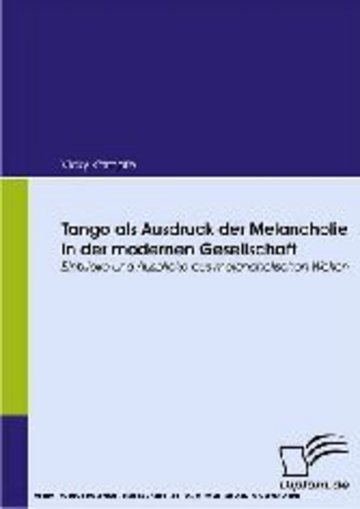 eBook Tango als Ausdruck der Melancholie in der modernen Gesellschaft. Cover