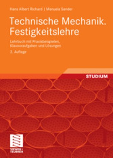Technische mechanik festigkeitslehre lehrbuch mit for Technische mechanik klausuraufgaben