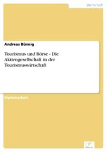 eBook Tourismus und Börse - Die Aktiengesellschaft in der Tourismuswirtschaft Cover