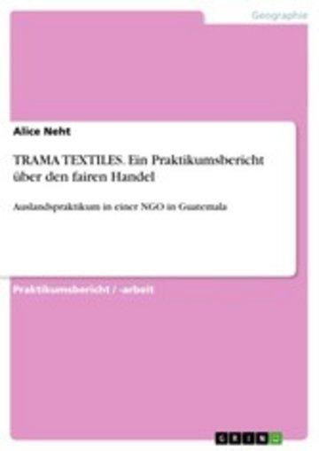 eBook TRAMA TEXTILES. Ein Praktikumsbericht über den fairen Handel Cover