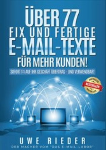 eBook Über 77 fix und fertige E-Mail-Texte für mehr Kunden! Cover