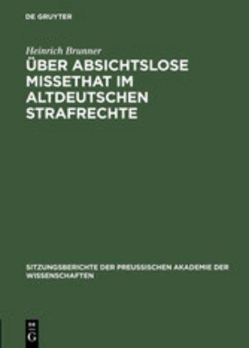 eBook Über absichtslose Missethat im altdeutschen Strafrechte Cover