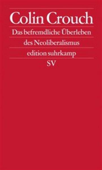eBook Über das befremdliche Überleben des Neoliberalismus Cover