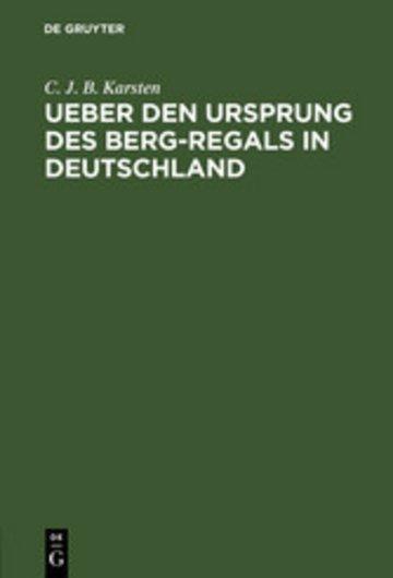 eBook Ueber den Ursprung des Berg-Regals in Deutschland Cover