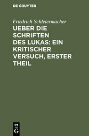 eBook Ueber die Schriften des Lukas: Ein kritischer Versuch, Erster Theil Cover