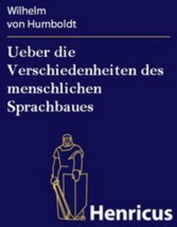 eBook Ueber die Verschiedenheiten des menschlichen Sprachbaues Cover