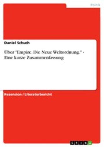 eBook Über 'Empire. Die Neue Weltordnung.' - Eine kurze Zusammenfassung Cover