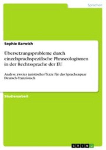 eBook Übersetzungsprobleme durch einzelsprachspezifische Phraseologismen in der Rechtssprache der EU Cover