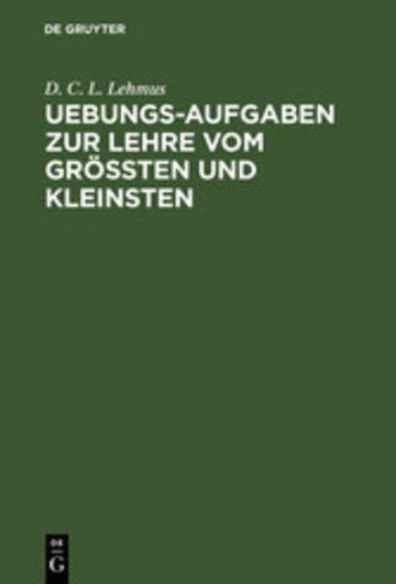 eBook Uebungs-Aufgaben zur Lehre vom Größten und Kleinsten Cover
