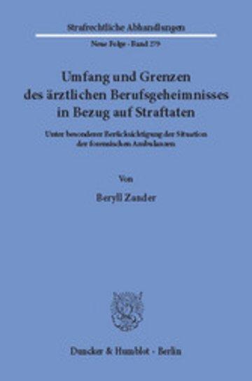 eBook Umfang und Grenzen des ärztlichen Berufsgeheimnisses in Bezug auf Straftaten. Cover