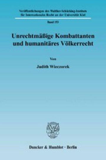 eBook Unrechtmäßige Kombattanten und humanitäres Völkerrecht. Cover