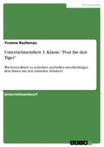 Unterrichtseinheit 1 Klasse Post Für Den Tiger Wir Lernen