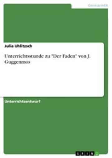 eBook Unterrichtsstunde zu 'Der Faden' von J. Guggenmos Cover