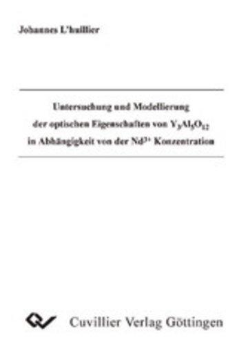 eBook Untersuchung und Modellierung der optischen Eigenschaften von Y Al O in Abhängigkeit von der Nd + Konzentration Cover