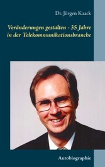 eBook Veränderungen gestalten - 35 Jahre in der Telekommunikationsbranche Cover