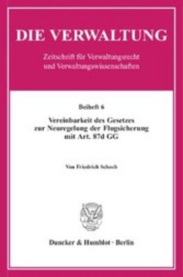 eBook Vereinbarkeit des Gesetzes zur Neuregelung der Flugsicherung mit Art. 87d GG. Cover