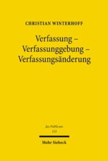 eBook Verfassung - Verfassunggebung - Verfassungsänderung Cover