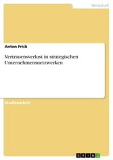 eBook Vertrauensverlust in strategischen Unternehmensnetzwerken Cover