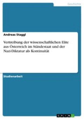 eBook Vertreibung der wissenschaftlichen Elite aus Österreich im Ständestaat und der Nazi-Diktatur als Kontinuität Cover