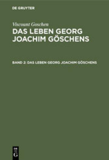 eBook Viscount Goschen: Das Leben Georg Joachim Göschens. Band 2 Cover