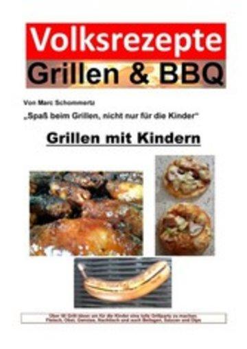 eBook Volksrezepte Grillen & BBQ - Grillen mit Kindern Cover