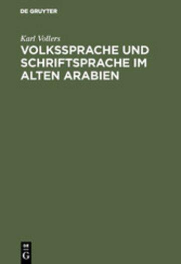 eBook Volkssprache und Schriftsprache im alten Arabien Cover