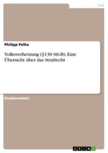 eBook Volksverhetzung (§130 StGB). Eine Übersicht über das Strafrecht Cover