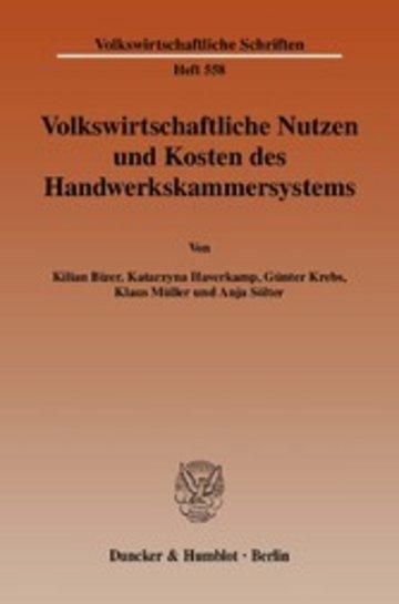 eBook Volkswirtschaftliche Nutzen und Kosten des Handwerkskammersystems. Cover