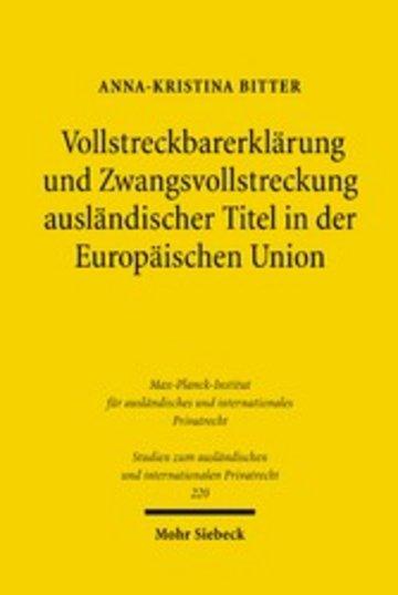 eBook Vollstreckbarerklärung und Zwangsvollstreckung ausländischer Titel in der Europäischen Union Cover
