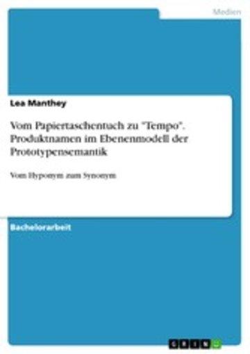 eBook Vom Papiertaschentuch zu 'Tempo'. Produktnamen im Ebenenmodell der Prototypensemantik Cover