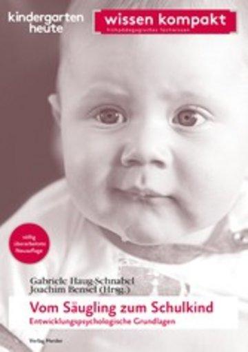 eBook Vom Säugling zum Schulkind - Entwicklungspsychologische Grundlagen Cover