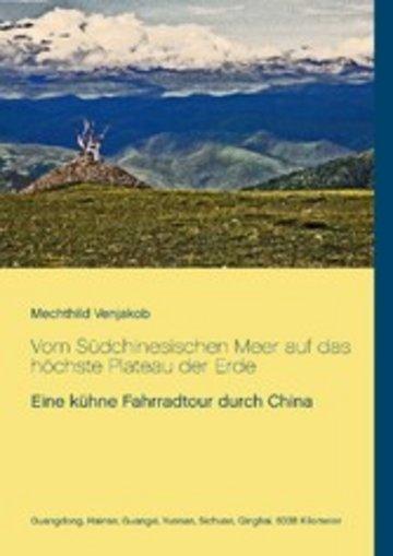 eBook Vom Südchinesischen Meer auf das höchste Plateau der Erde Cover