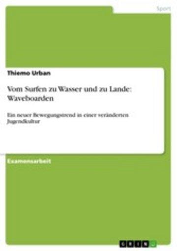 eBook Vom Surfen zu Wasser und zu Lande: Waveboarden Cover