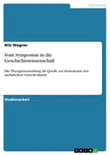 eBook Vom Symposion in die Geschichtswissenschaft Cover