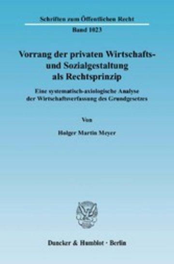 eBook Vorrang der privaten Wirtschafts- und Sozialgestaltung als Rechtsprinzip. Cover