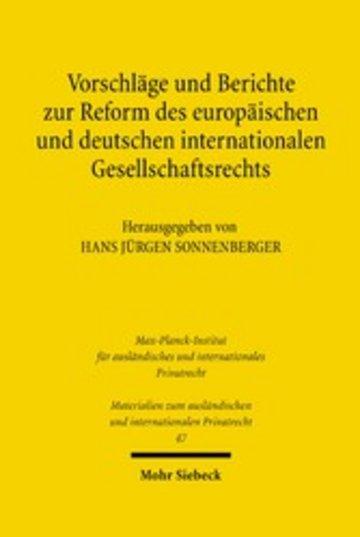 eBook Vorschläge und Berichte zur Reform des europäischen und deutschen internationalen Gesellschaftsrechts Cover