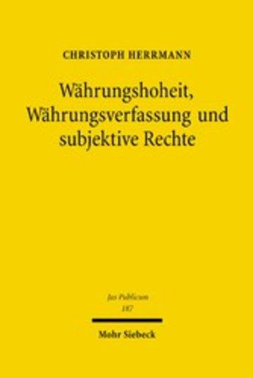 eBook Währungshoheit, Währungsverfassung und subjektive Rechte Cover