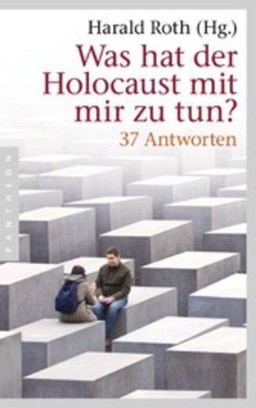 eBook Was hat der Holocaust mit mir zu tun? Cover