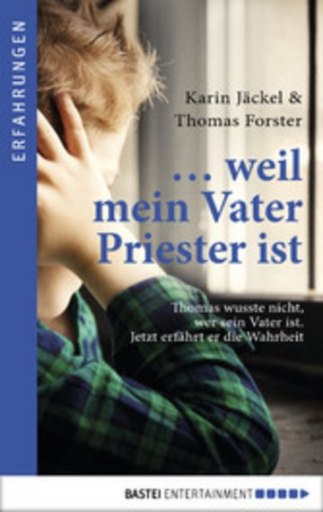 eBook ... weil mein Vater Priester ist Cover