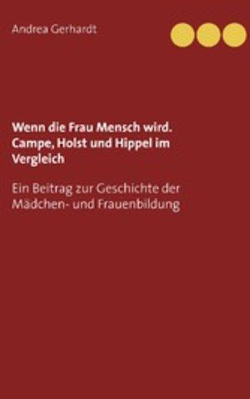 eBook Wenn die Frau Mensch wird. Campe, Holst und Hippel im Vergleich Cover