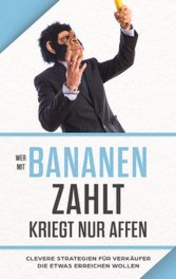 """eBook """"Wer mit Bananen zahlt, kriegt nur Affen"""" Cover"""