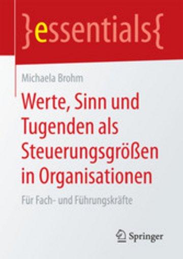 eBook Werte, Sinn und Tugenden als Steuerungsgrößen in Organisationen Cover