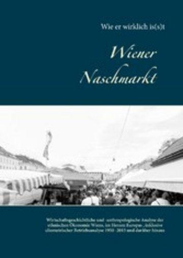 eBook Wiener Naschmarkt: Wie er wirklich is(s)t Cover